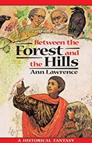 Between the Forest and the Hills (Adventure…