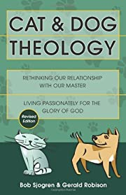 Cat and Dog Theology: Rethinking Our…