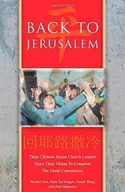 Back to Jerusalem: Three Chinese House…