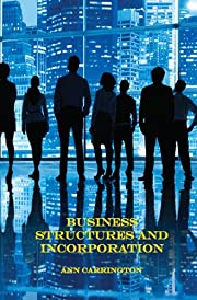 Business structures and incorporation av Ann…