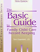 The Basic Guide to Family Child Care Record…