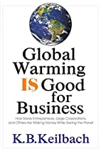 Global Warming Is Good for Business: How…