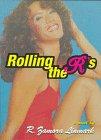 Rolling the R's por R. Zamora Linmark