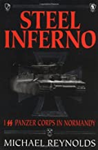 Steel Inferno by Michael Frank Reynolds