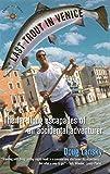 Last Trout in Venice: The Far-Flung Escapades of an Accidental Adventurer, Lansky, Doug
