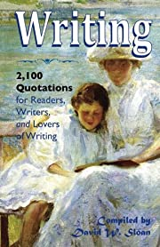 Writing: 2,100 Quotations for Readers,…