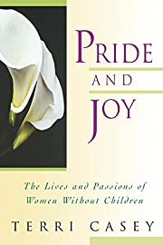 Pride And Joy: The Lives And Passions Of…