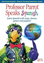 Professor Parrot Speaks Spanish DVD: Learn…