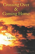 Crossing Over & Coming Home: Twenty-One…
