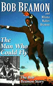 Man Who Could Fly: The Bob Beamon Story…