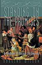 Standing on the Promises: A Handbook of…