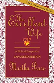 The Excellent Wife: A Biblical Perspective…