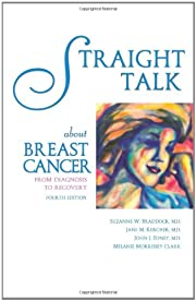 Straight talk about breast cancer : from…