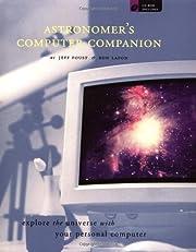 Astronomer's Computer Companion de Jeff…