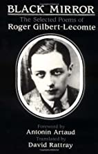 Black Mirror: The Selected Poems of Roger…