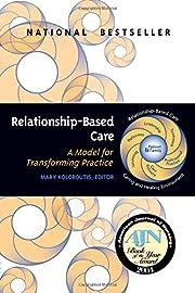 Relationship-Based Care: A Model for…