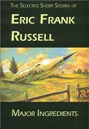 Major Ingredients von Eric Frank Russell