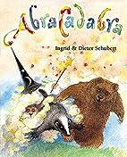 Abracadabra by Ingrid Schubert