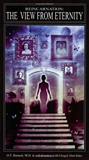 Reincarnation: The View from Eternity de O T…