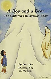 A Boy and a Bear: The Children's Relaxation…
