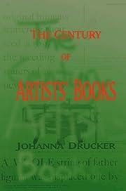 Century Of Artists Books, The de Johanna…