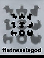 flatnessisgod by Ryan McGinness