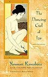 The dancing girl of Izu and other stories / Yasunari Kawabata ; translated by J. Martin Holman