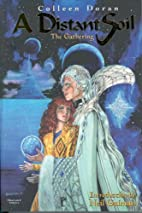 A Distant Soil: The Gathering by Colleen…