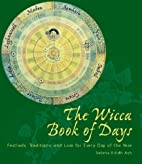 The Wicca Book of Days by Selena Eilidh Ash