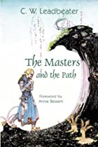 The Masters and the Path by C. W. Leadbeater