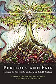 Perilous and Fair: Women in the Works and…