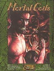 Mortal Coils (Call of Cthulhu) de Dennis…