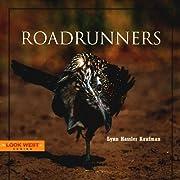 Roadrunners de Lynn Hassler