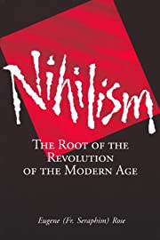 Nihilism: The Root of the Revolution of the…