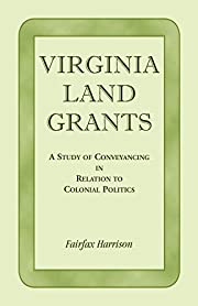 Virginia land grants, a study of…