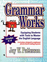 Grammar Works: Equipping Students With Tools…