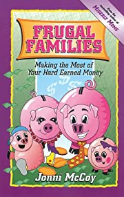 Frugal Families: Making the Most of Your…