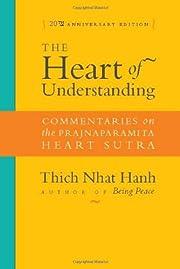 The Heart of Understanding: Commentaries on…