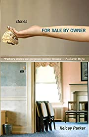 For Sale by Owner: Stories por Kelcey Parker