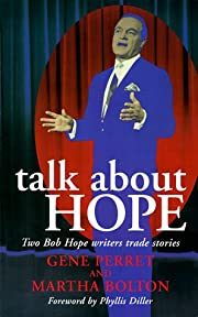 Talk About Hope: Two Bob Hope Writers Trade…