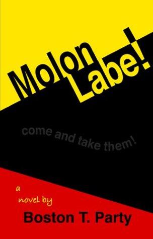 Molon Labe!, Boston T. Party; Kenneth W. Royce