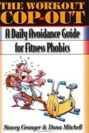 The Workout Cop-Out: A Daily Avoidance Guide…