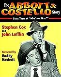 The Abbott & Costello story / Stephen Cox and John Lofflin ; [foreword by Buddy Hackett]