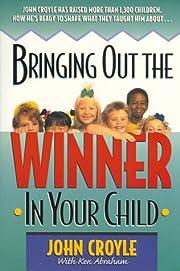 Bringing Out the Winner in Your Child av…