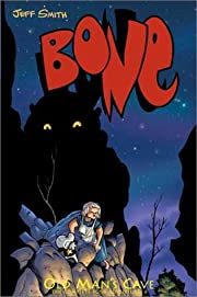 Bone. Volume 6 : Old man's cave: Jeff Smith…
