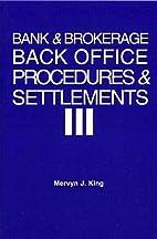 Bank & Brokerage Back Office Procedures and…