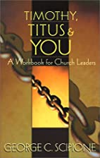 Timothy, Titus & You: A Workbook for Church…