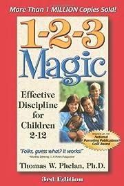 1-2-3 magic : effective discipline for…
