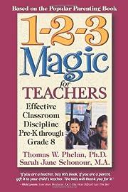 1-2-3 Magic for Teachers: Effective…