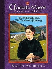 A Charlotte Mason Companion: Personal…